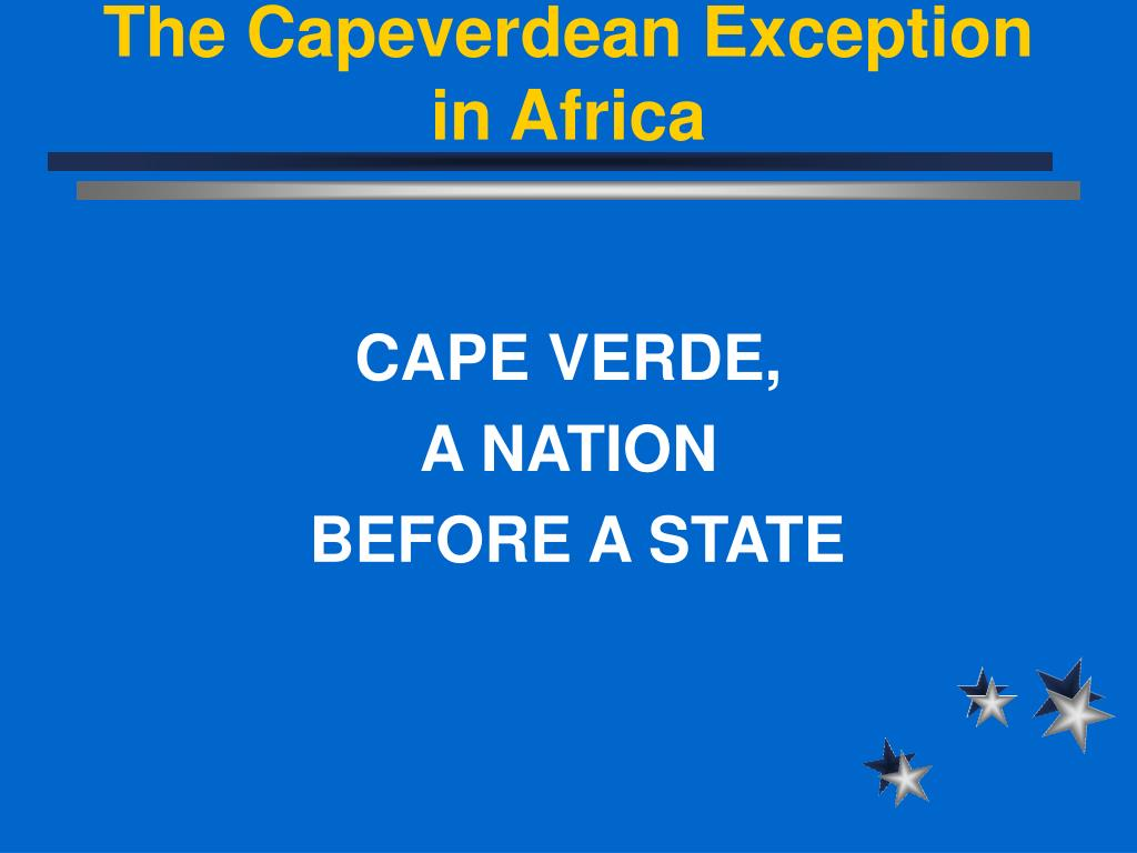 The Capeverdean Exception in Africa