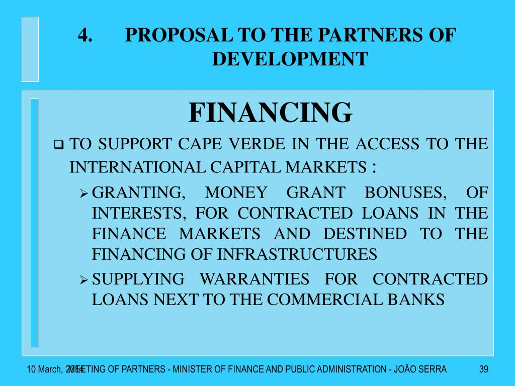 PROPOSAL TO THE PARTNERS OF DEVELOPMENT