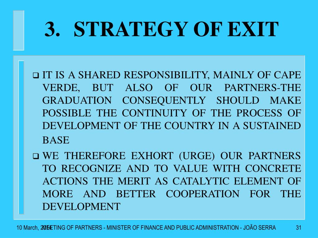STRATEGY OF EXIT