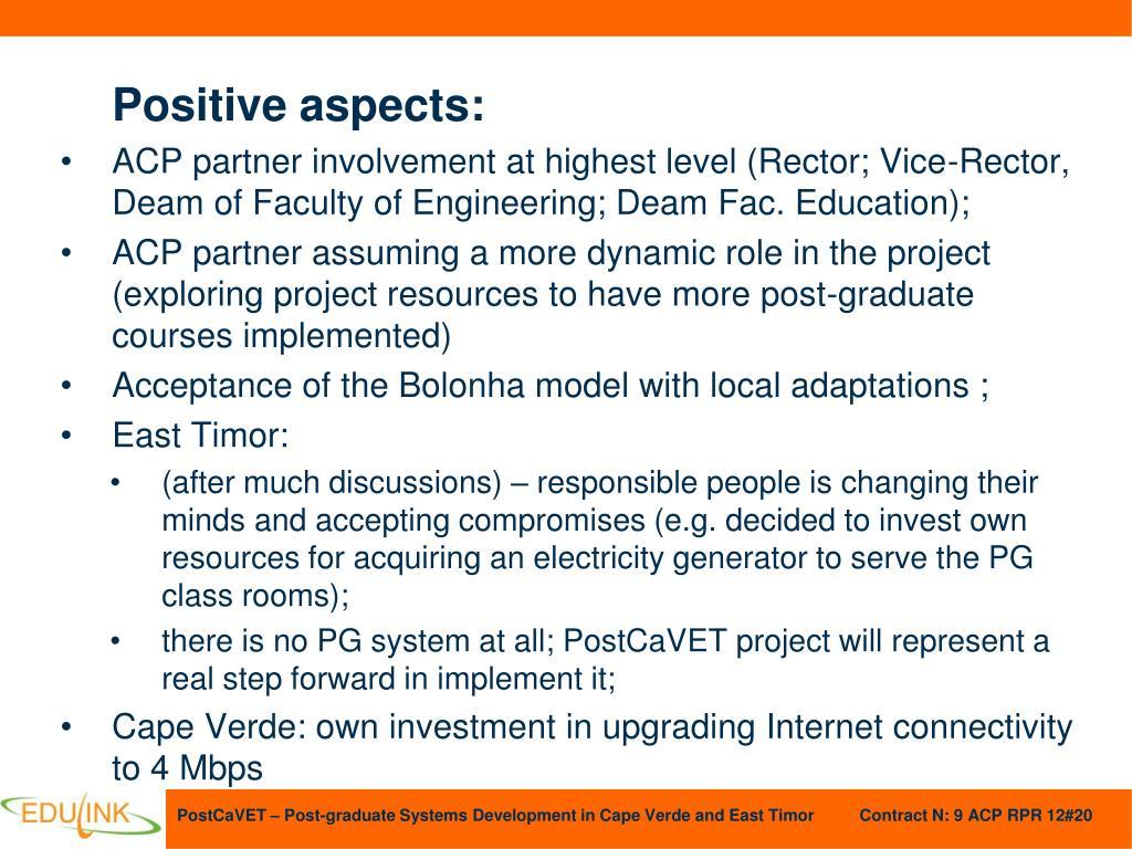 Positive aspects: