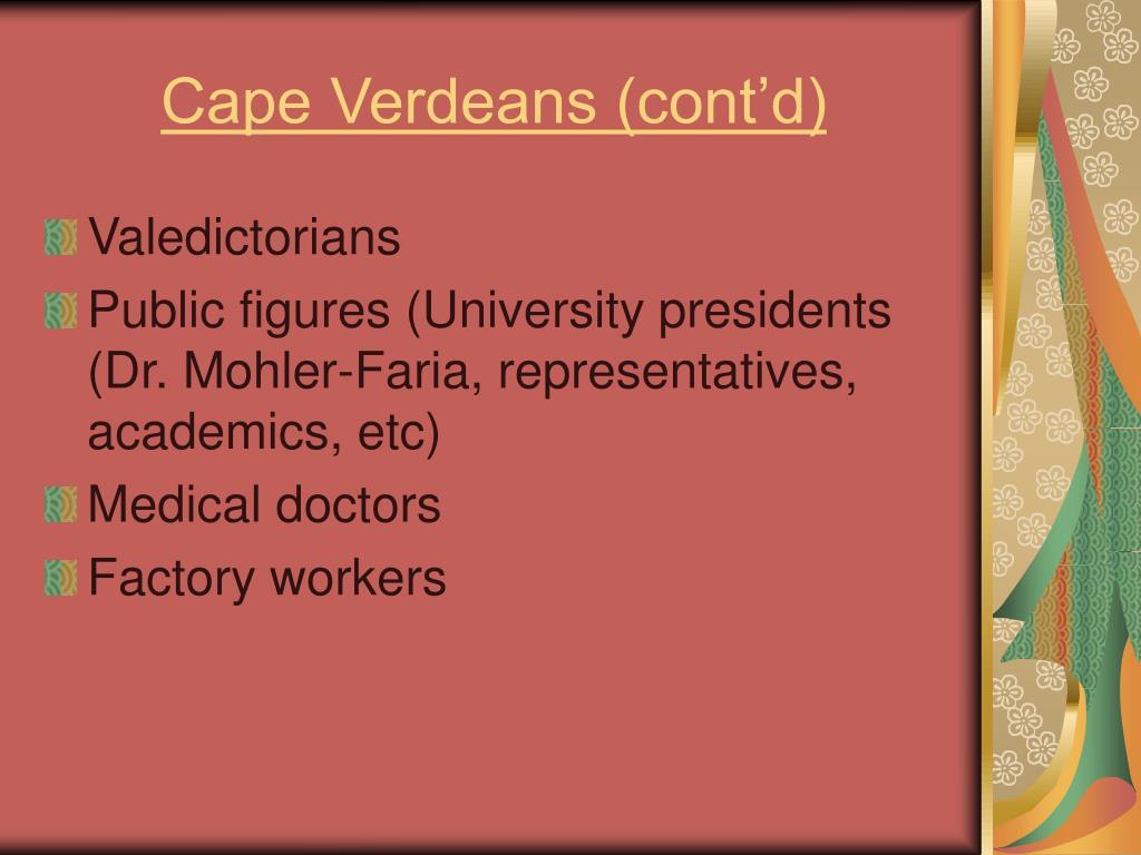 Cape Verdeans (cont'd)