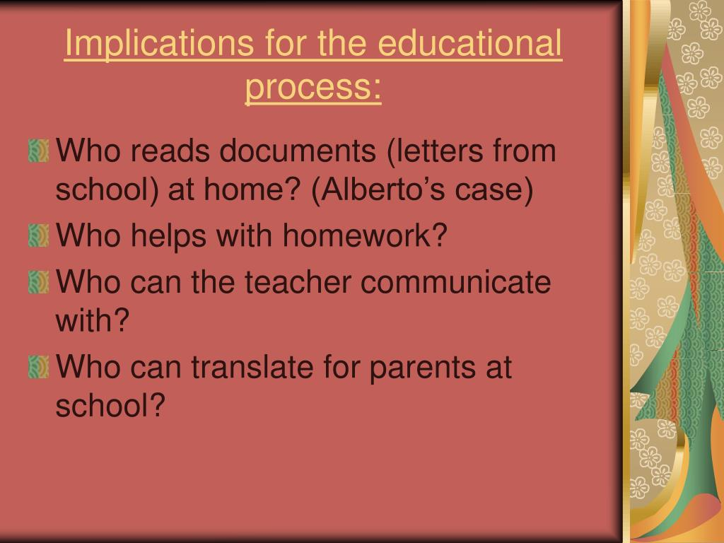 Implications for the educational process: