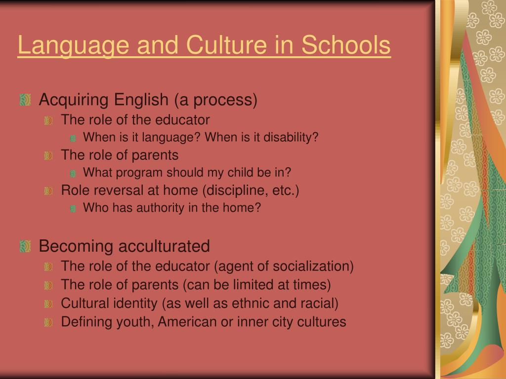 Language and Culture in Schools
