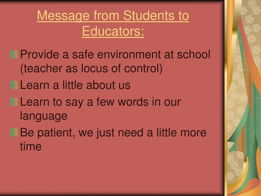 Message from Students to Educators: