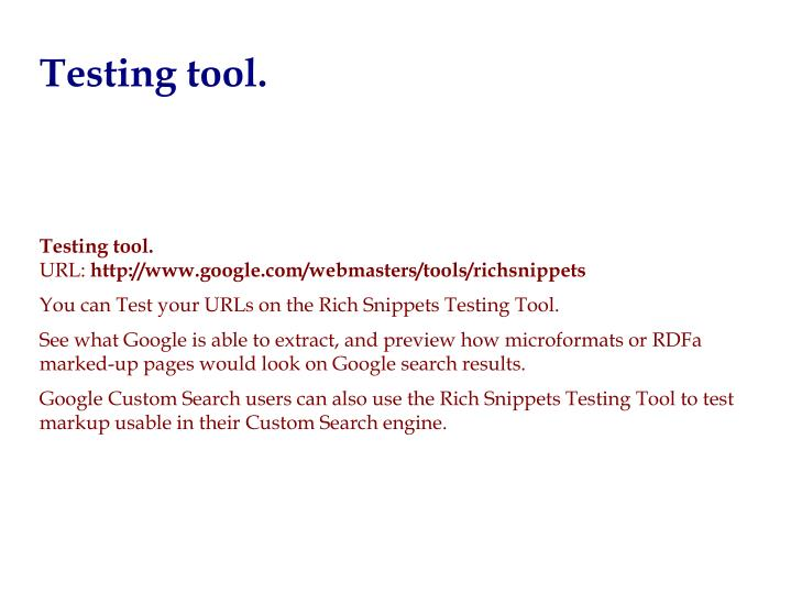 Testing tool.