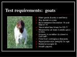 test requirements goats