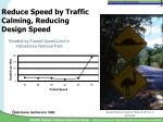 reduce speed by traffic calming reducing design speed