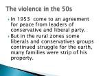 the violence in the 50s