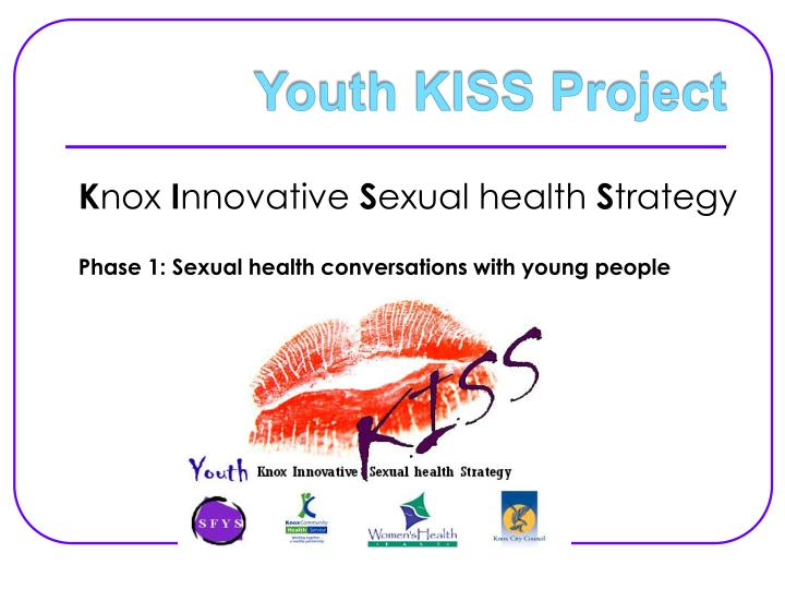 Youth kiss project