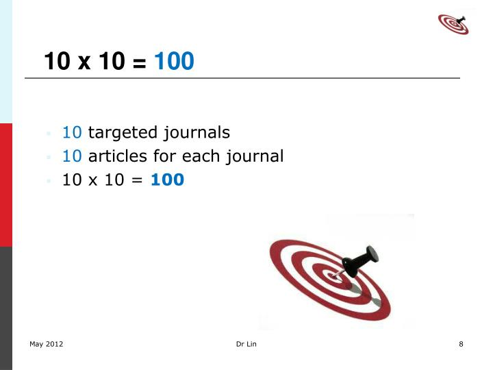 10 x 10 =