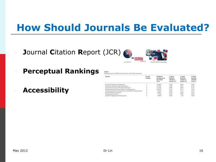 How Should Journals Be Evaluated?