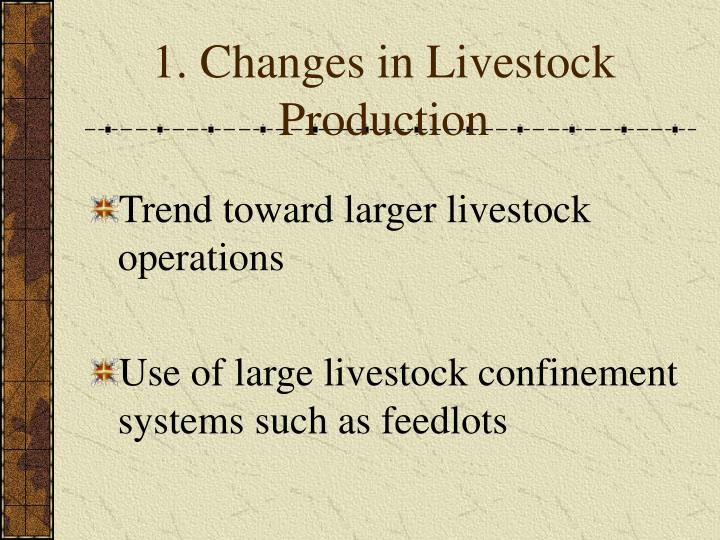 1. Changes in Livestock Production
