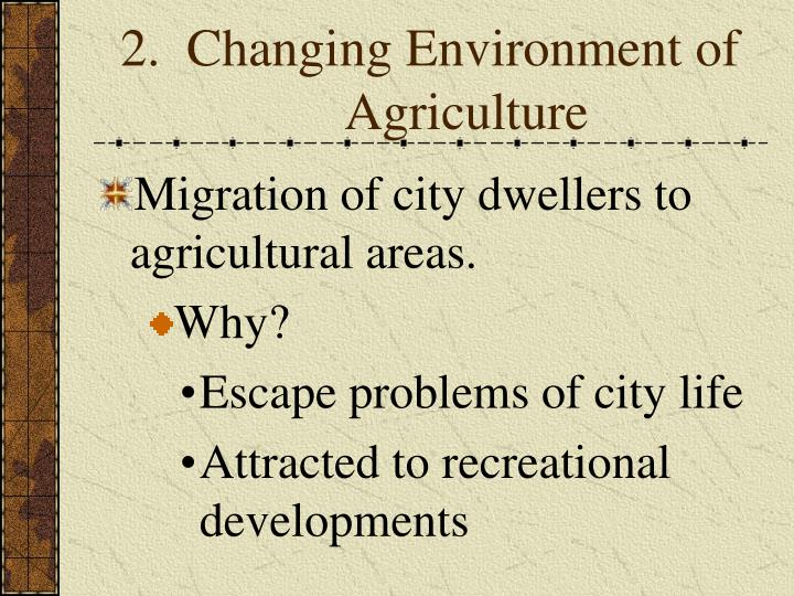 2.  Changing Environment of Agriculture