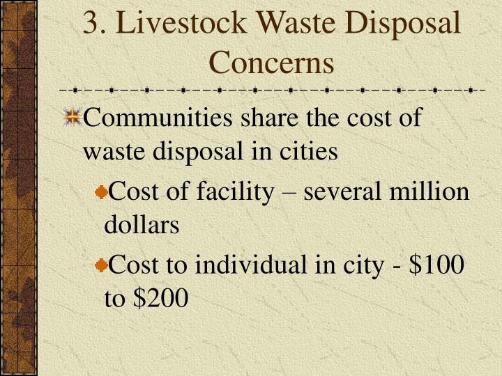 3. Livestock Waste Disposal Concerns