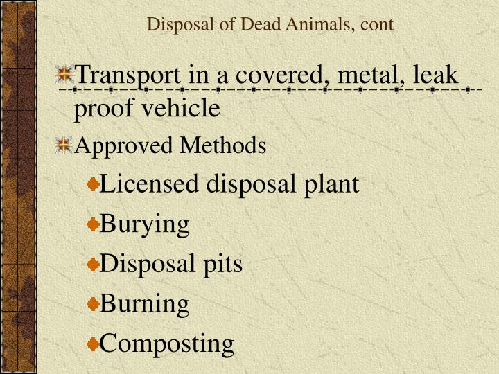 Disposal of Dead Animals, cont