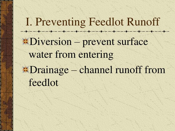 I. Preventing Feedlot Runoff