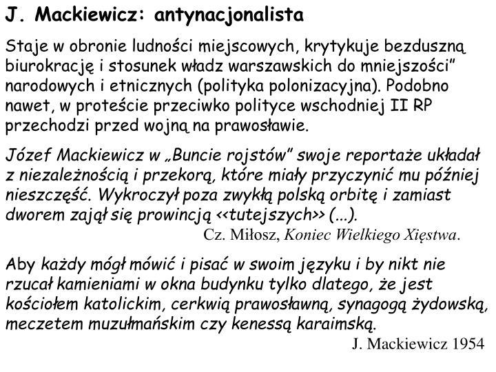 J. Mackiewicz: antynacjonalista