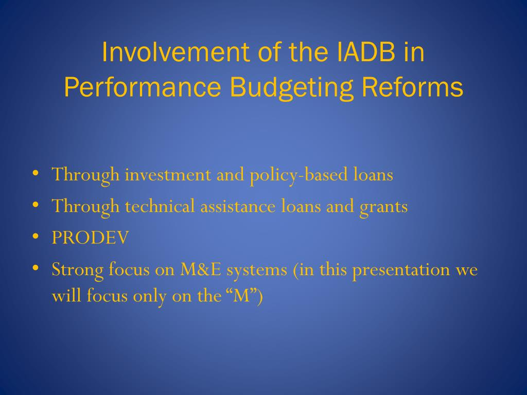 Involvement of the IADB in Performance Budgeting Reforms