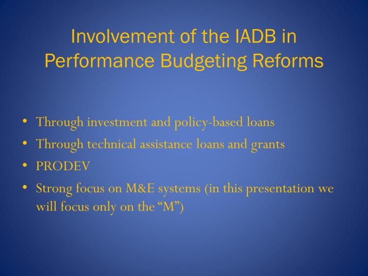 Involvement of the iadb in performance budgeting reforms l.jpg