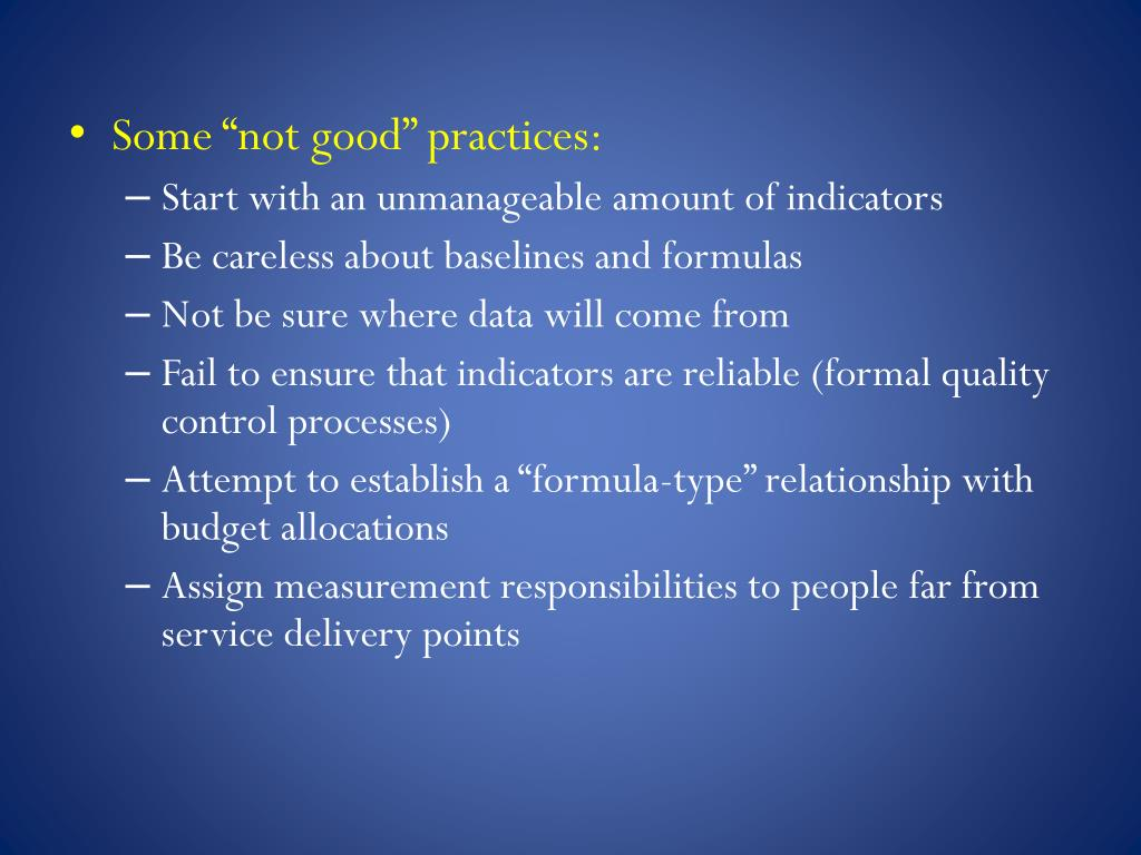 "Some ""not good"" practices:"