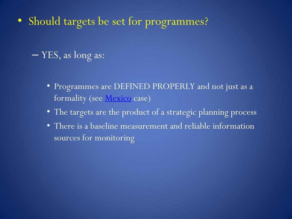 Should targets be set for programmes?