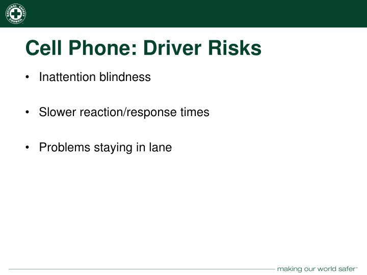 Cell Phone: Driver Risks