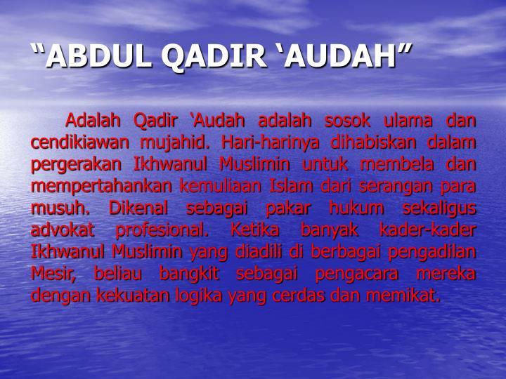 """""""ABDUL QADIR 'AUDAH"""""""