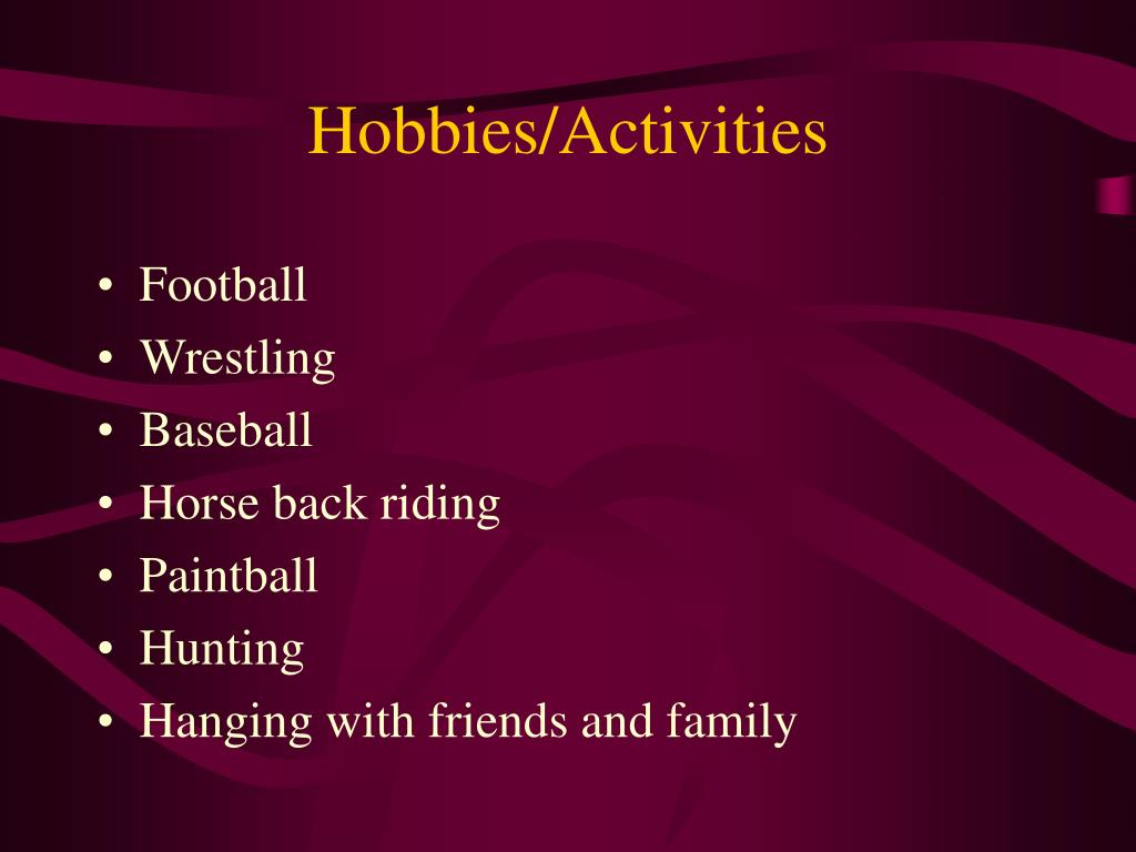 Hobbies/Activities