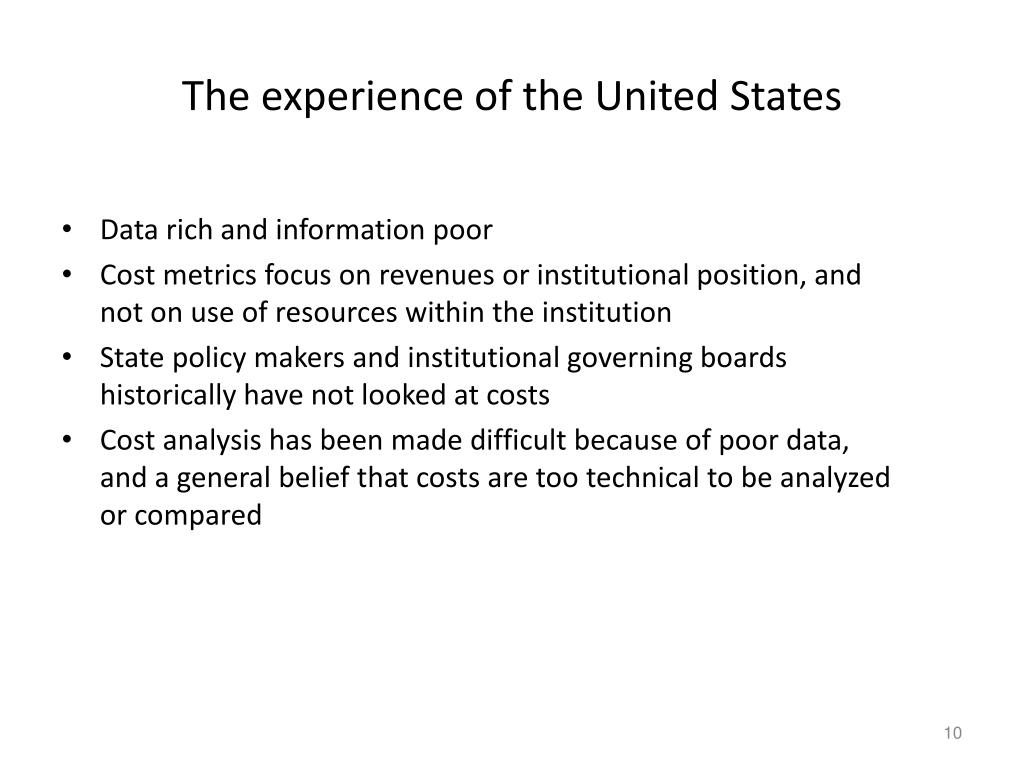 The experience of the United States