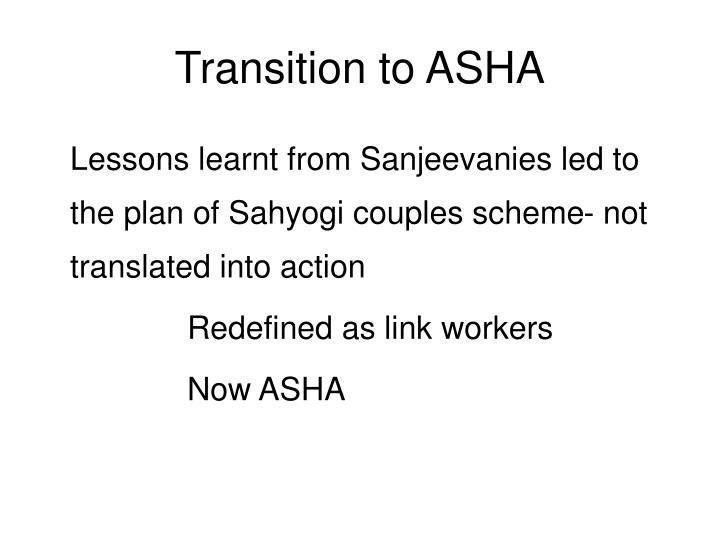 Transition to ASHA