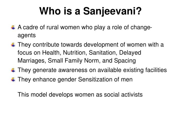 Who is a Sanjeevani?