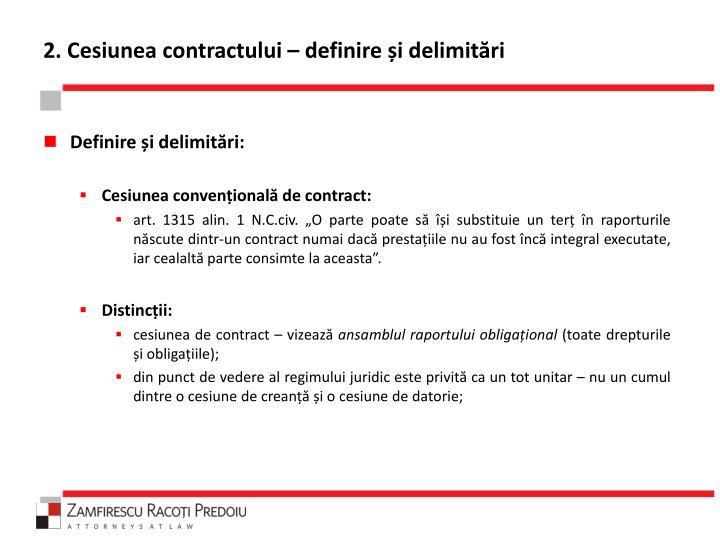 2. Cesiunea contractului – definire și delimitări