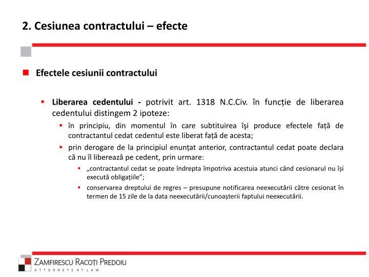 2. Cesiunea contractului – efecte