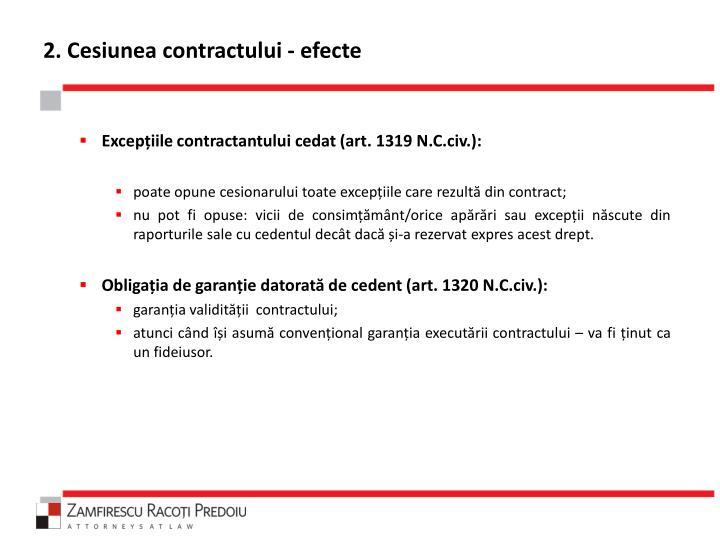 2. Cesiunea contractului - efecte