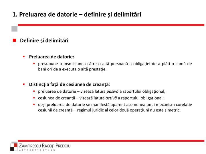 1. Preluarea de datorie – definire și delimitări