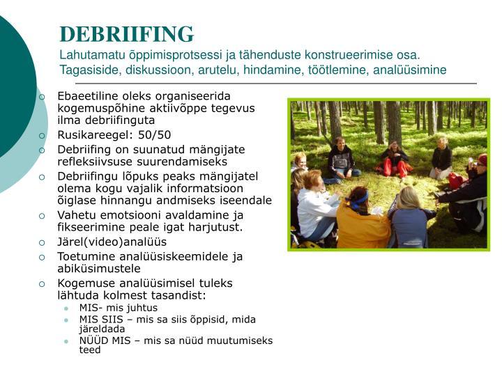 DEBRIIFING