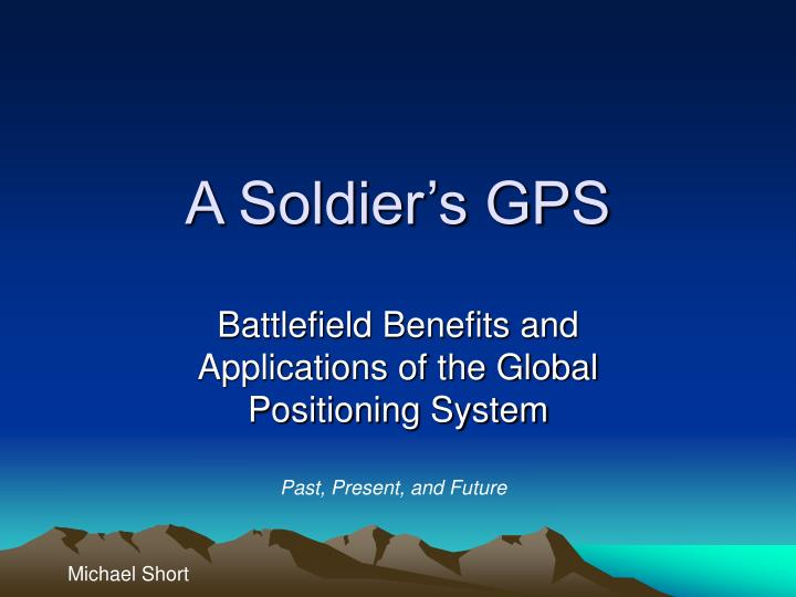 A soldier s gps
