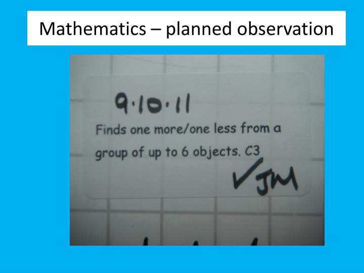 Mathematics – planned observation