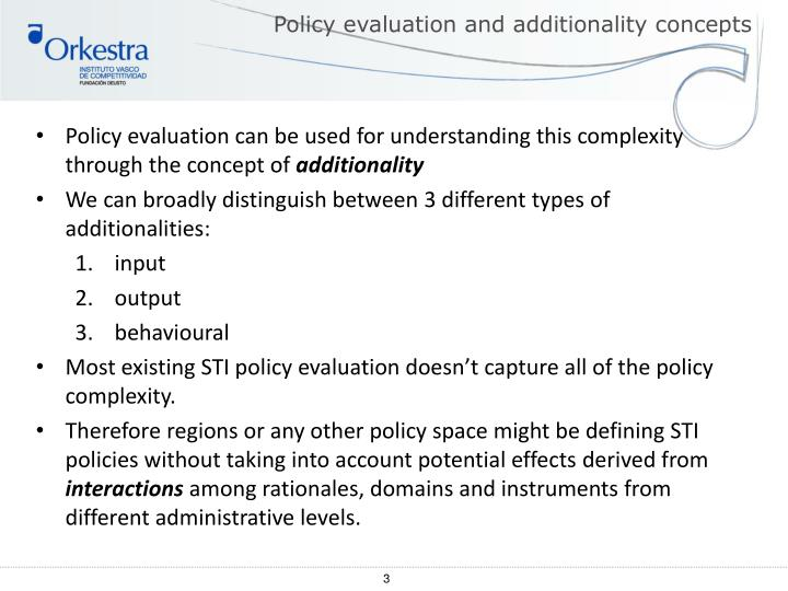 Policy evaluation and