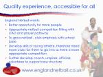 quality experience accessible for all