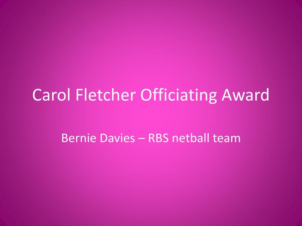 Carol Fletcher Officiating Award