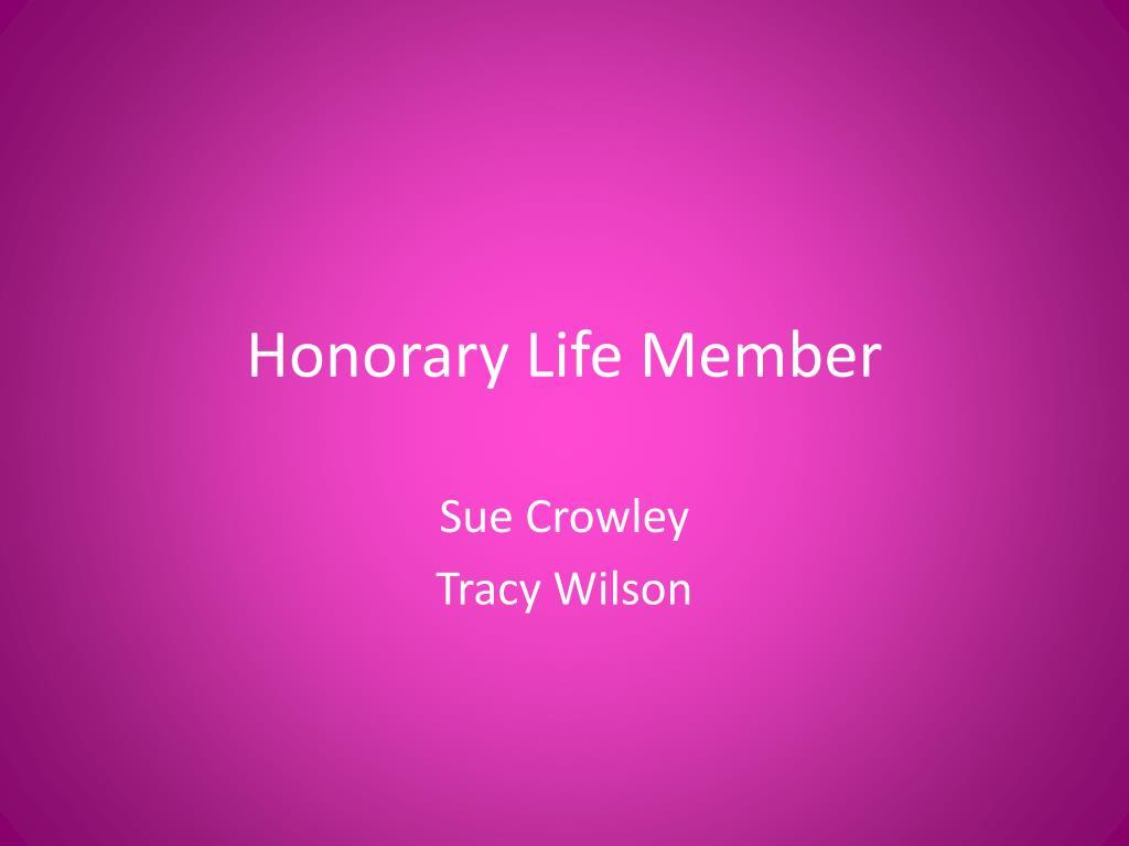 Honorary Life Member