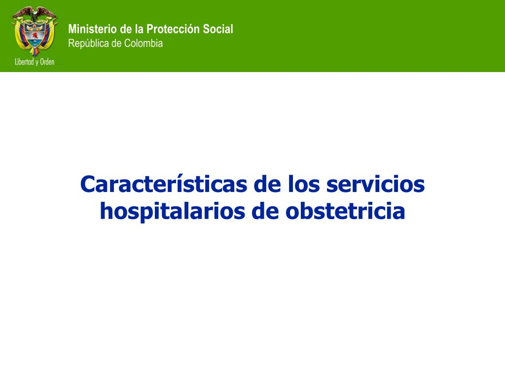Características de los servicios hospitalarios de obstetricia