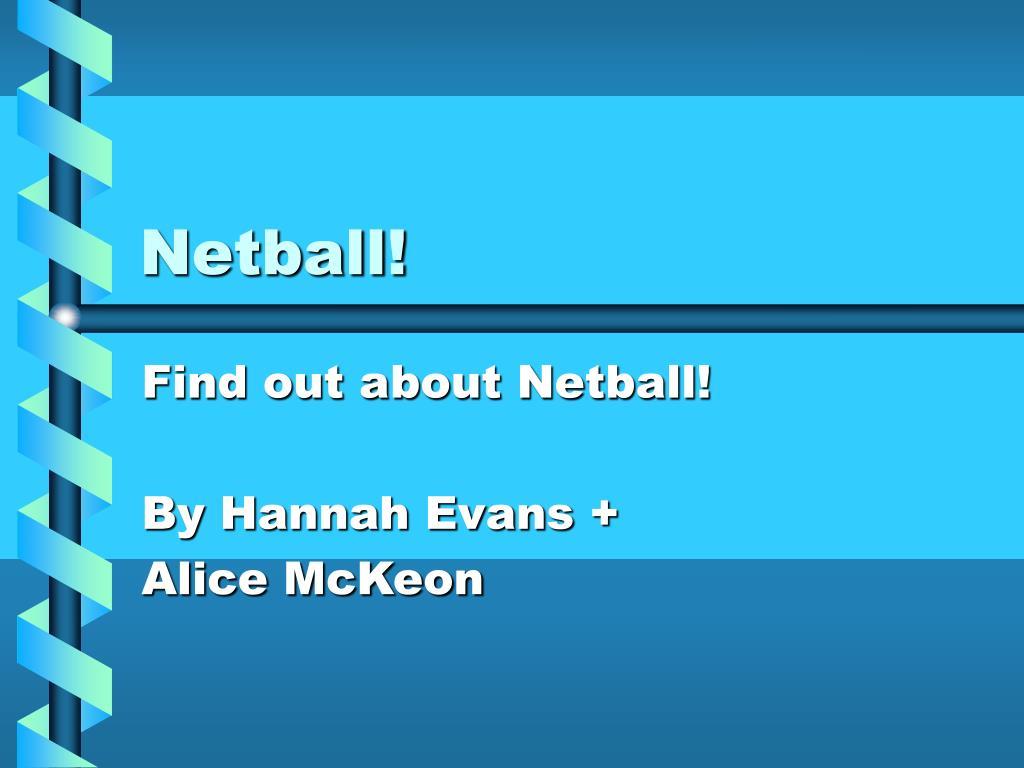 Netball!