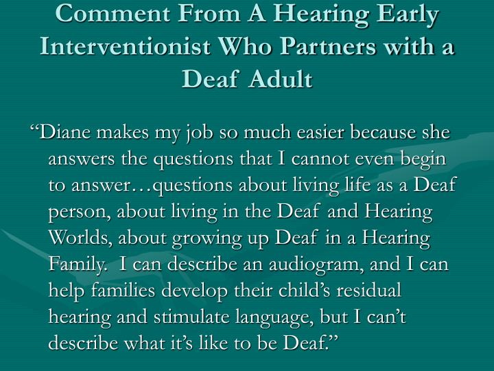 Comment From A Hearing Early Interventionist Who Partners with a Deaf Adult