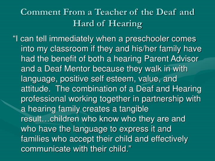 Comment From a Teacher of the Deaf and Hard of Hearing