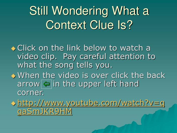 Still Wondering What a Context Clue Is?