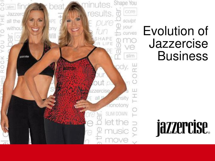 Evolution of Jazzercise Business