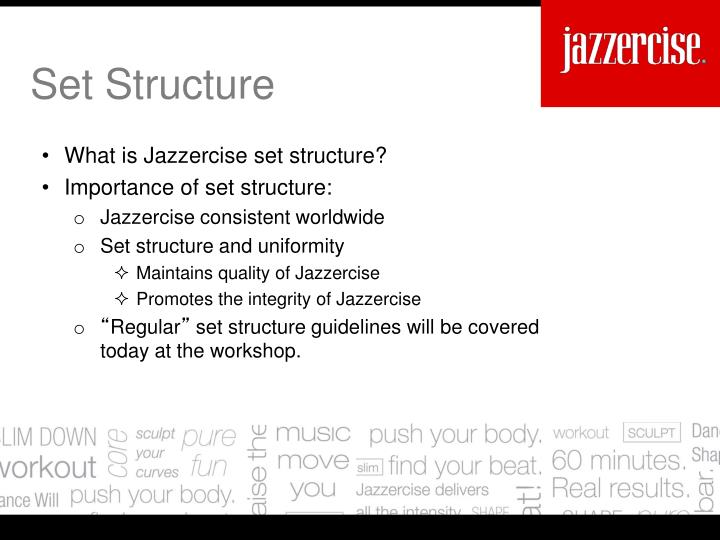 What is Jazzercise set structure?