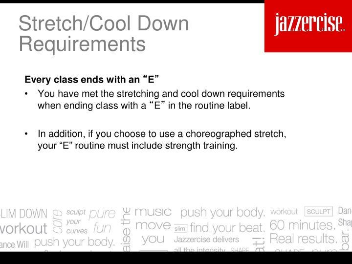 Stretch/Cool Down